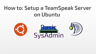 How to: Setup a TeamSpeak Server on Ubuntu Server 16.04