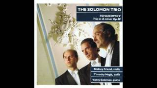 Tchaikovsky Trio in A Minor Op.50 - Solomon Trio-Rodney Friend (Violin)
