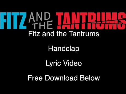 Fitz and the Tantrums - HandClap (Lyric Video) + FREE MP3 DOWNLOAD