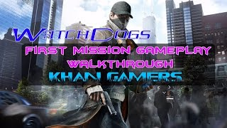 Watch Dogs 1st Mission gameplay walkthrough