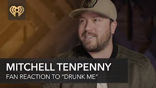 """Mitchell Tenpenny Talks About Fan Reactions To """"Drunk Me"""" 