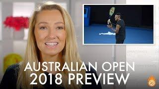 AUSTRALIAN OPEN 2018 PREVIEW | Open Stance