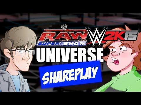WWE 2K15 - 2 Player Universe Part 1!! - Monday Night Raw is War!!! SHAREPLAY!