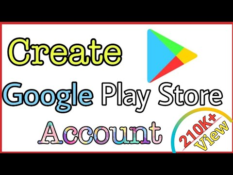 How To Create Google Play Store Account