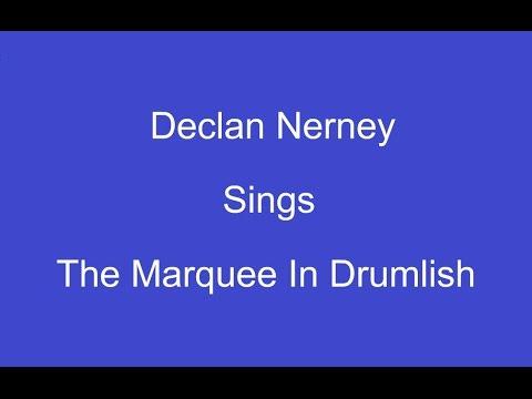 The Marquee In Drumlish + On Screen Lyrics --- Declan Nerney