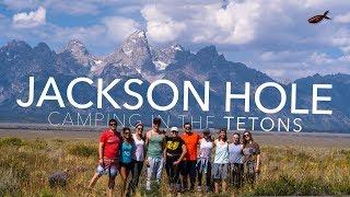 JACKSON HOLE | Camping in the Tetons | Grand Teton National Park
