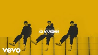 AJ Mitchell - All My Friends (Lyric Video)