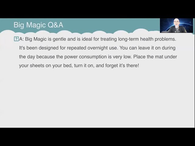 Q&A: How long does it take for each Big Magic treatment session?