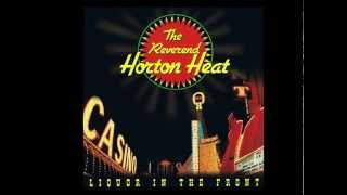 Download lagu Reverend Horton Heat Liquor in the front MP3