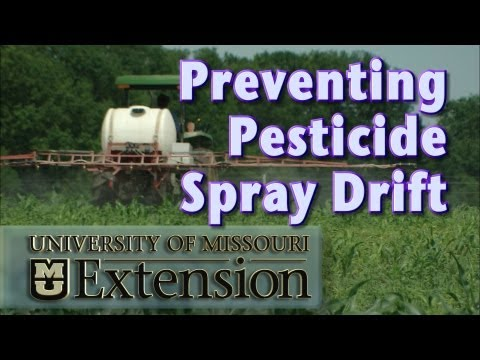 Preventing Pesticide Spray Drift, University of Missouri Extension