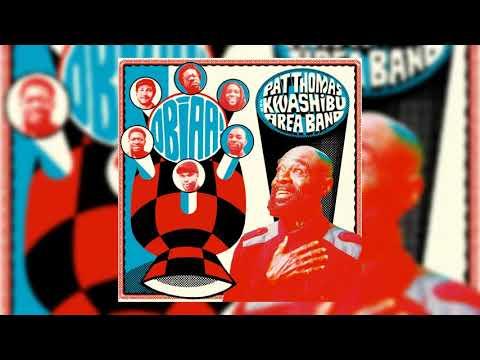 Pat Thomas & Kwashibu Area Band - Obiaa!
