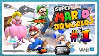 Super Mario 3D World GAMEPLAY 4 Jugadores - Parte 1 - Mundo 1