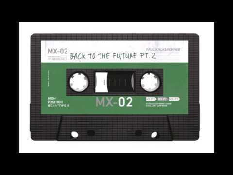 Paul Kalkbrenner - Back To The Future PART 2