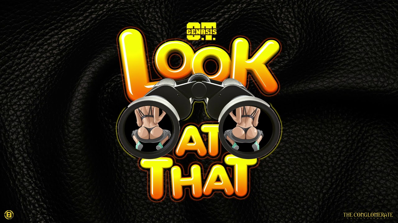 o-t-genasis-look-at-that-official-audio