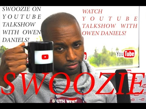 SWOOZIE - YouTube TalkShow With Owen Daniels