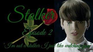 Stalker Jungkook FF 18+ Episode 2 (wear headphones)