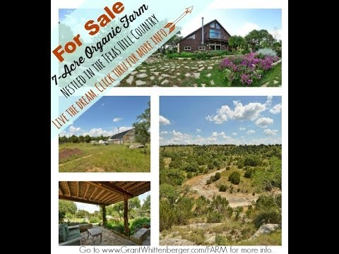 7 Acre Organic Farm & Homestead for Sale in Dripping Springs, Texas