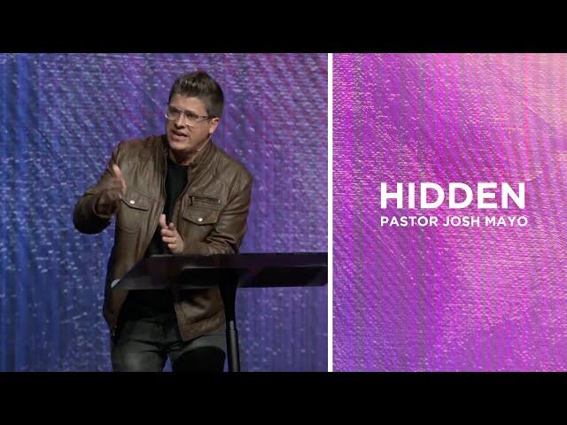 HIDDEN | Pastor Josh Mayo