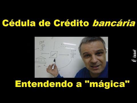 """Cédula de Crédito Bancária - a """"mágica"""""""