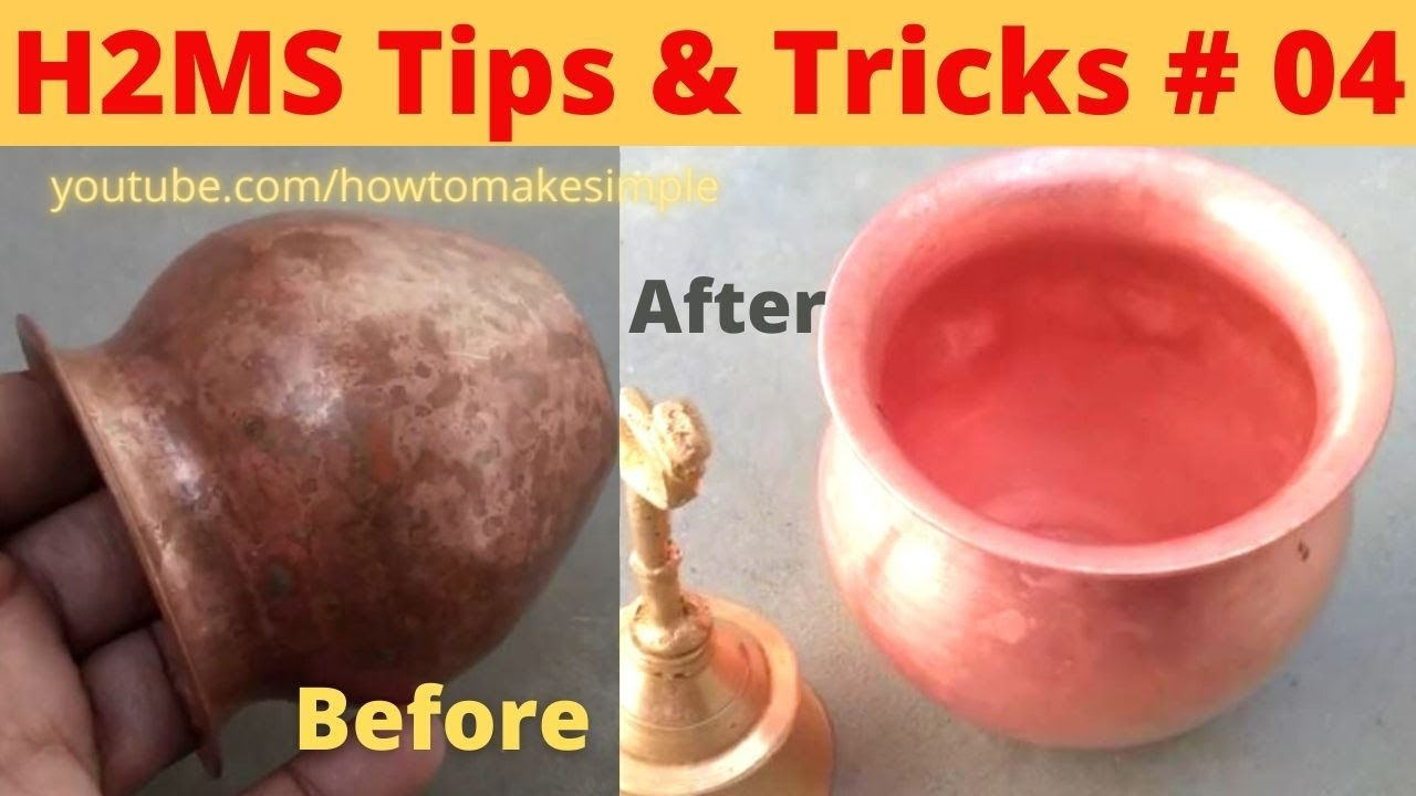 Tips & Tricks #04 , @how to make simple Copper/Brass Vessels/Utensils cleanig Tips at Home || H2MS