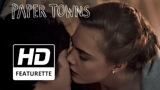 Paper Towns | 'Madly In Love' | Official HD Featurette 2015