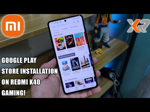 HOW TO INSTALL GOOGLE PLAY STORE ON THE REDMI K40 GAMING