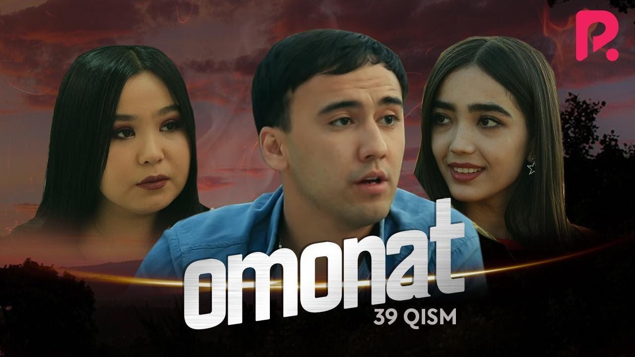 Omonat (o'zbek serial) | Омонат (узбек сериал) 39-qism MyTub.uz