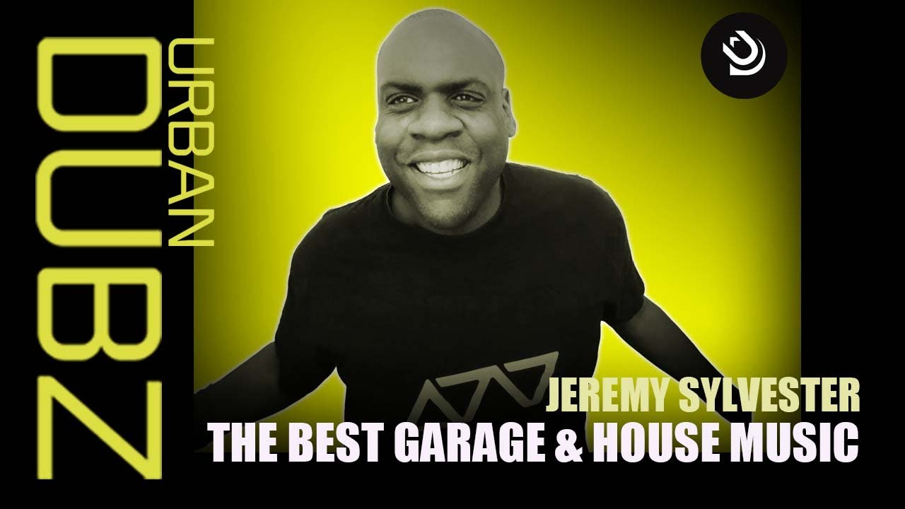 Best garage house music jeremy sylvester in the mix for Garage house music
