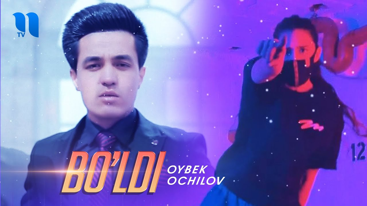 Oybek Ochilov - Bo'ldi (Official Music Video)