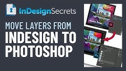 InDesign How-To: Export InDesign Layers to Photoshop Layers (Video Tutorial)