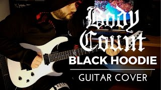 Body Count - Black Hoodie (Guitar Cover) with TAB