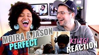 Moira & Jason - Perfect | Ed Sheeran | REACTION