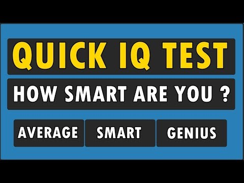 IQ Test For Genius Only - How Smart Are You ?
