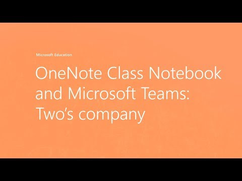 OneNote Class Notebook and Microsoft Teams: Two's company