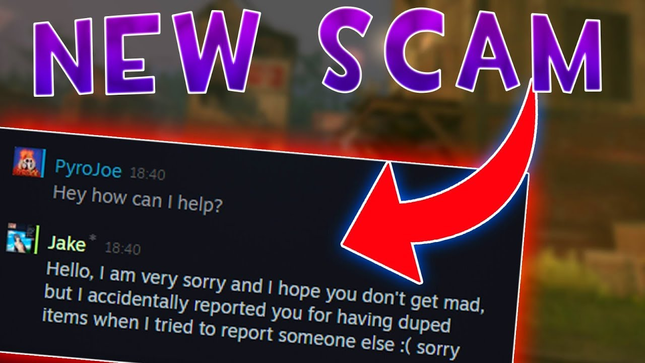 TF2] Accidentally Reported To Valve Scam - YouTube