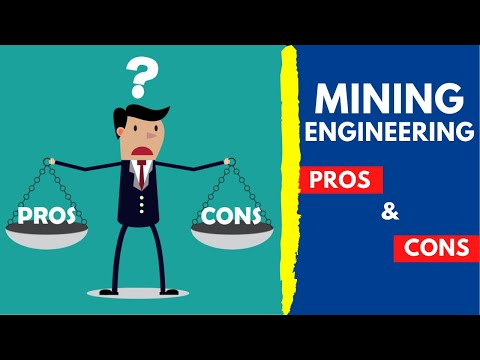 Pros and Cons of Mining Engineering