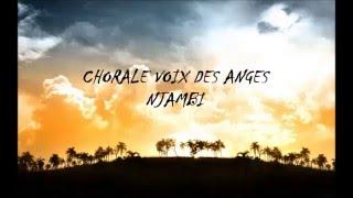 Voix des anges - Njambi