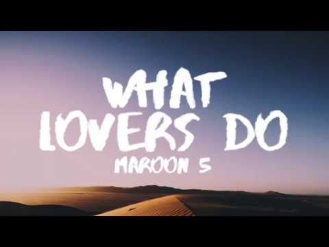 Maroon 5  What Lovers Do Lyrics  Lyric  ft SZA