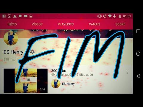 ⛓ FIM DO CANAL  E (HOMENAGEM A OS 300 SUBS)