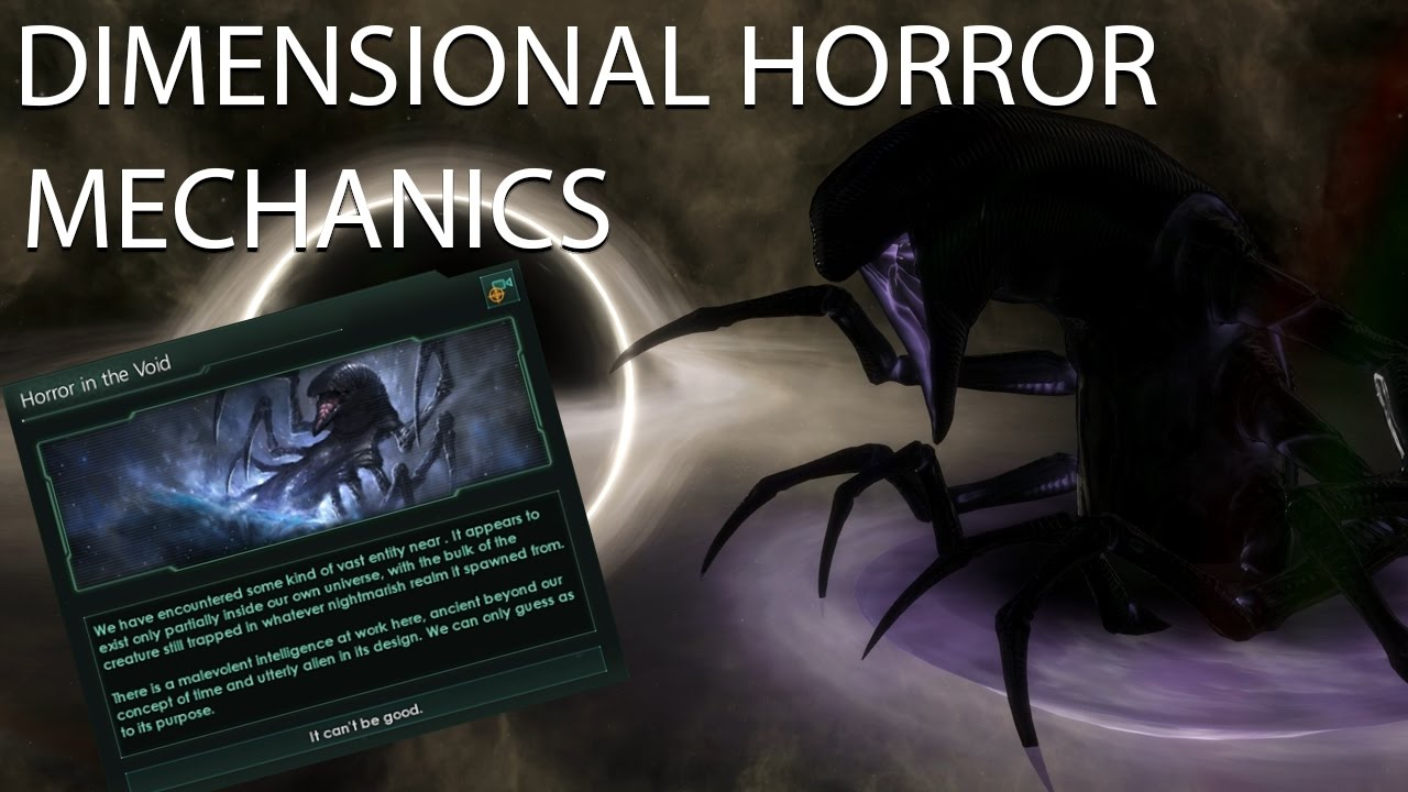 Stellaris - Dimensional Horror Mechanics