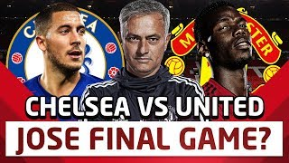 Time Is Running Out For Mourinho at United | Chelsea v Manchester United  | Man Utd News