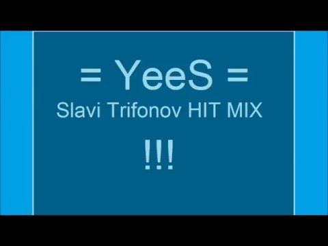 Slavi MIX Best Hits