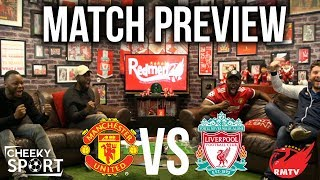 Manchester United v Liverpool | Match preview with The Redmen TV
