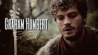 Graham Humbert || So Cold