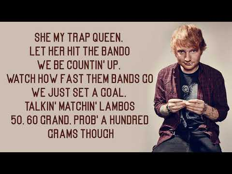 Ed Sheeran - Trap Queen (Lyrics)
