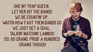 ed sheeran   trap queen lyrics