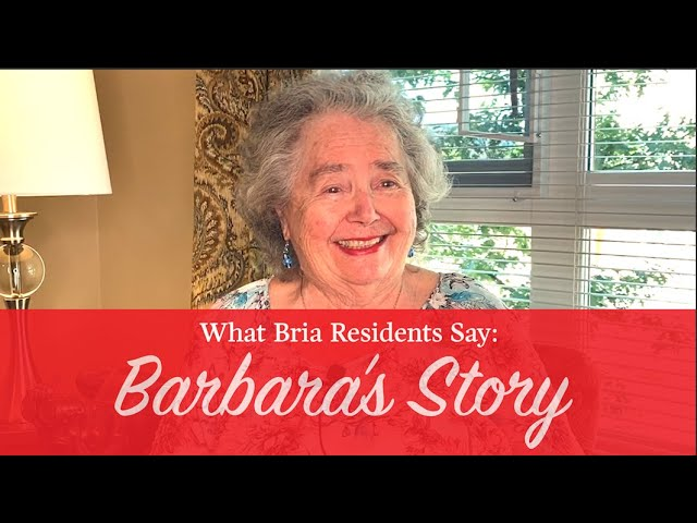 What Bria Resident's Say: Barbara's Story