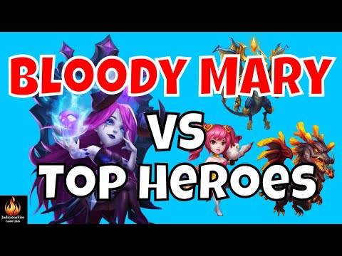 Bloody Mary Vs. Top Heroes In Castle Clash