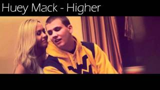 Huey Mack - Higher [FREE MP3]
