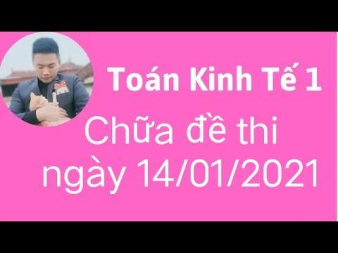 Download Toán kinh tế 1 -Chữa full đề Toán KT1 hvnh 2021 ♥️ Quang Trung TV